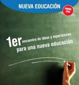 Primer encuentro de ideas y experiencias  para una nueva educación